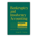 Bankruptcy & Insolvency Accounting, 7th Ed., Vol 1