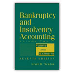Bankruptcy & Insolvency Accounting, 7th Ed., Vol 2